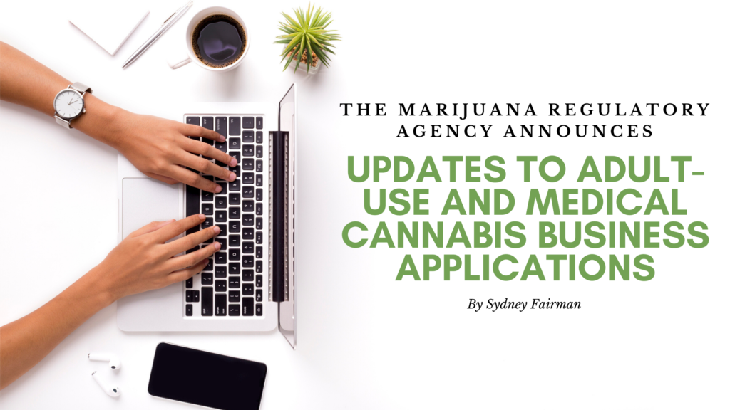 """Blog graphic for """"MRA Announces Updates to Adult-Use and Medical Cannabis Business Applications"""""""